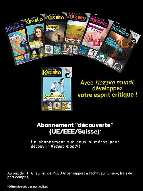 """Abonnement """"découverte"""" (UE/Suisse sauf France)"""