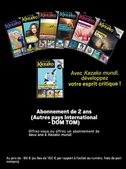 Abonnement 2 ans à Kezako mundi (Autres pays International - DOM TOM)