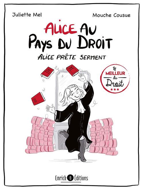 Alice au pays du droit - Alice prête serment