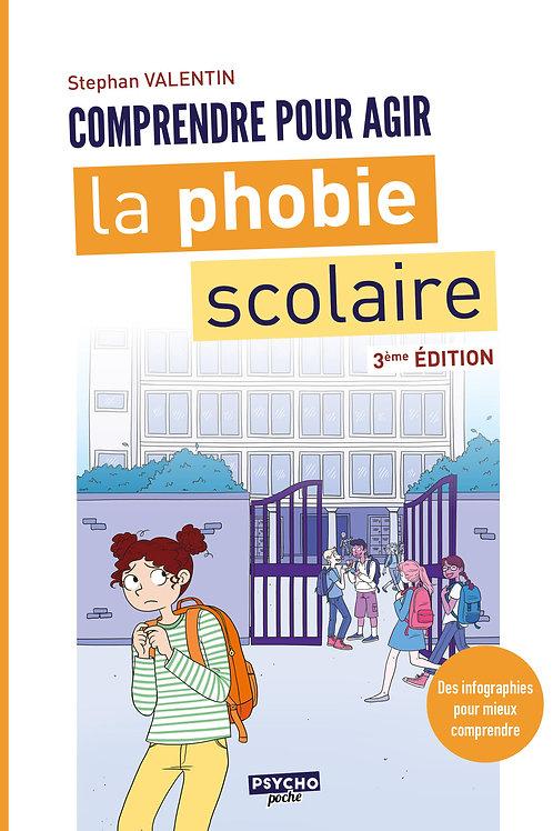 La phobie scolaire, 3ème édition