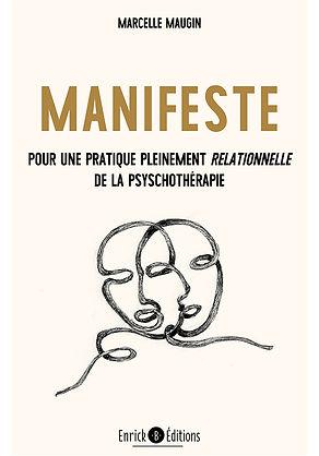manifeste pour une pratique pleinement relationnelle de la psychothérapie