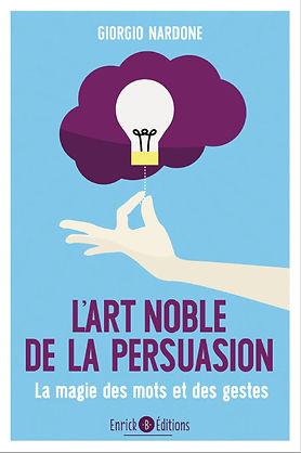 L'art noble de la persuasion, Giorgio Nardone