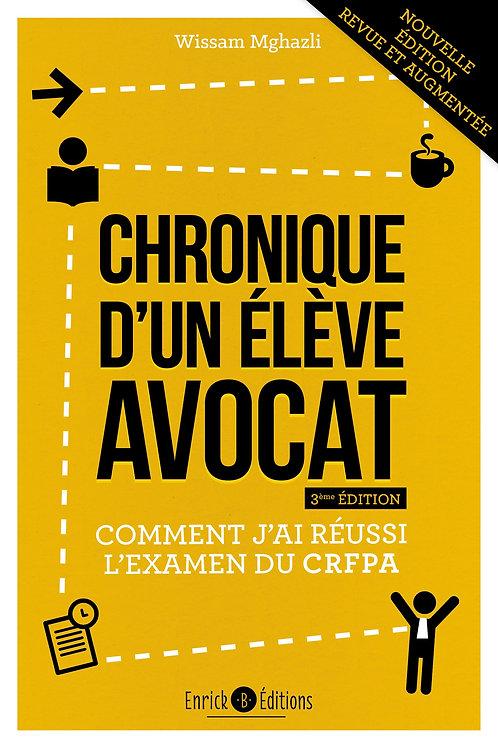 Chroniques d'un élève avocat 3ème édition
