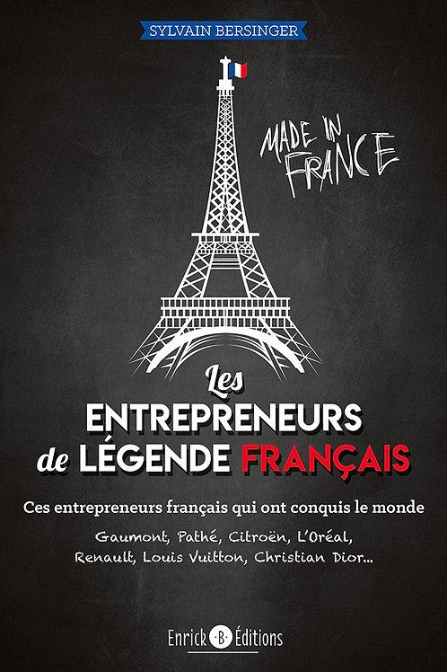 Les entrepreneurs de légende français