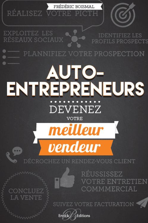 Auto-entrepreneur, devenez votre meilleur vendeur
