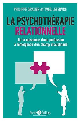 La psychotherapie relationnelle