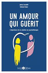 un amour qui guérit, l'importance de la relation en psychotherapie