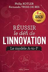 Réussir le défi de l'innovation