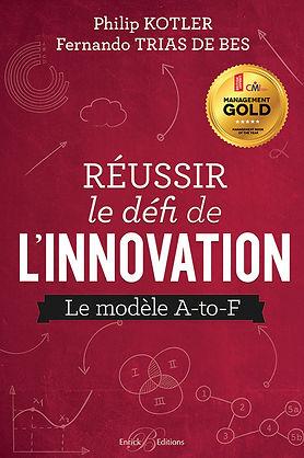 Reussir le defi de l innovation