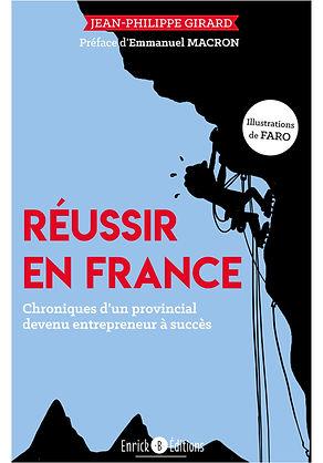 Reussir en France