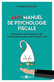 Anti manuel de psychologie fiscale