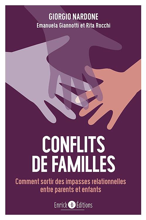 Conflits de familles, comment sortir des impasses relationnelles
