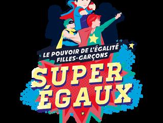 Et si vous deveniez les super-héros de l'égalité !