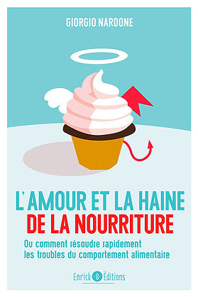 L'amour et la haine de la nourriture,  Giorgio Nardone