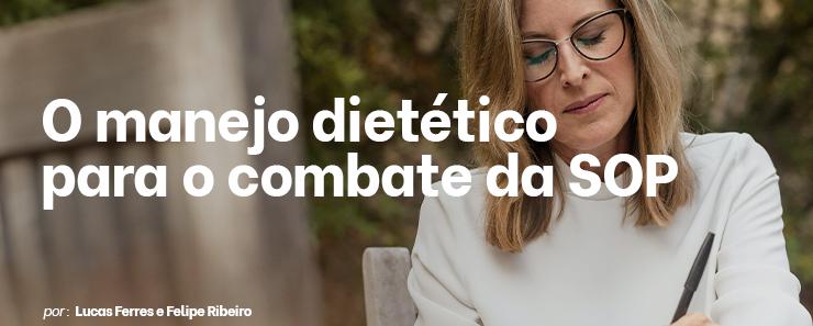 O manejo dietético para o combate da SOP