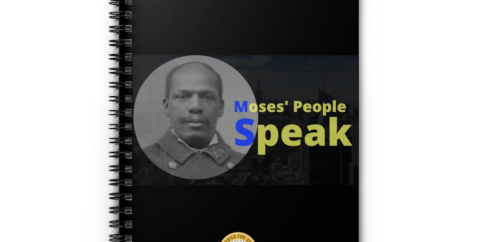 Moses' People Speak Spiral Notebook - Ruled Line