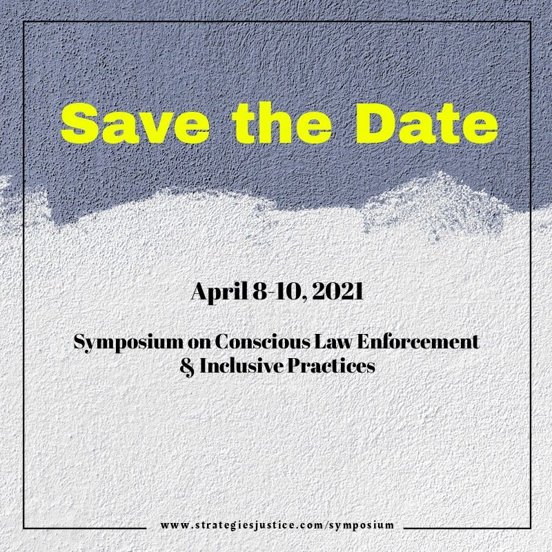 Symposium on Conscious Law Enforcement and Inclusive Practices Save the date