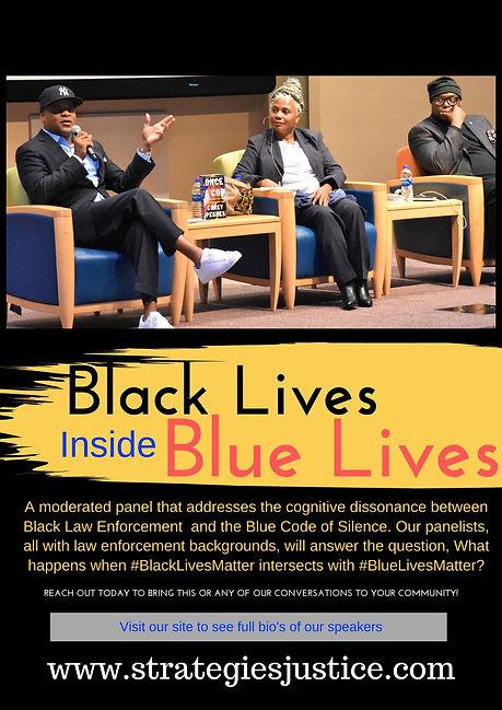 BLACK LIVES INSIDE OF BLUE LIVES