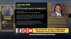 Ep 009: Discussing Race In America w. Dr. Dwayne Wright