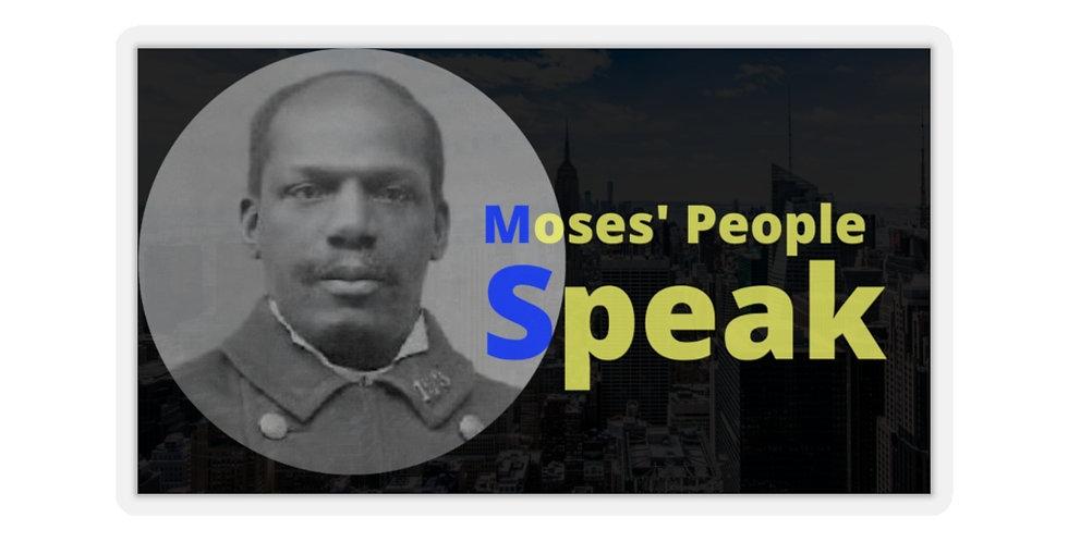 Moses' People Speak - Kiss-Cut Stickers