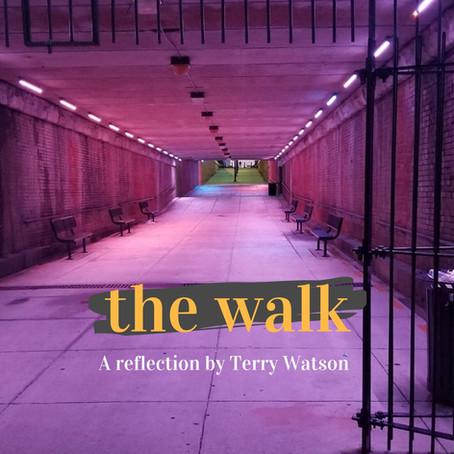 The Walk: Dealing with Healing
