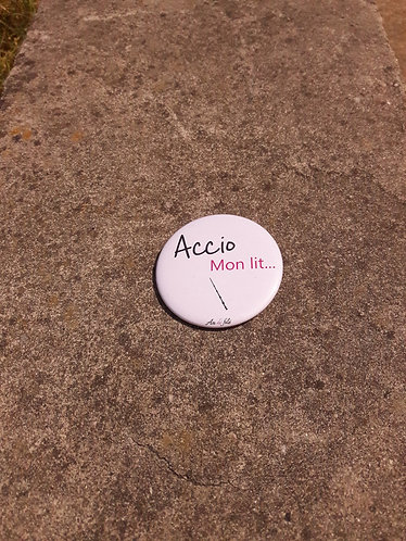 Badge -Accio mon lit