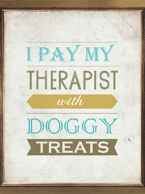 I Pay My Therapist With Treats Quote