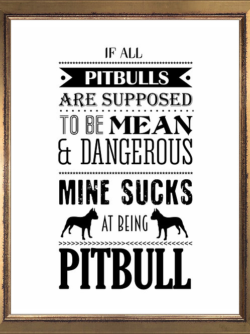 Pitbull Funny Quote