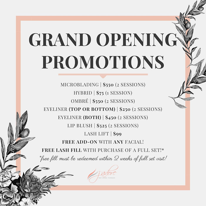 J'ADORE GILROY GRAND OPENING PROMOTIONS!