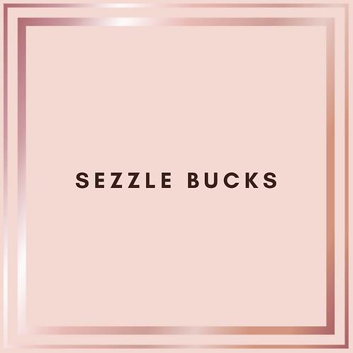 SEZZLE BUCKS
