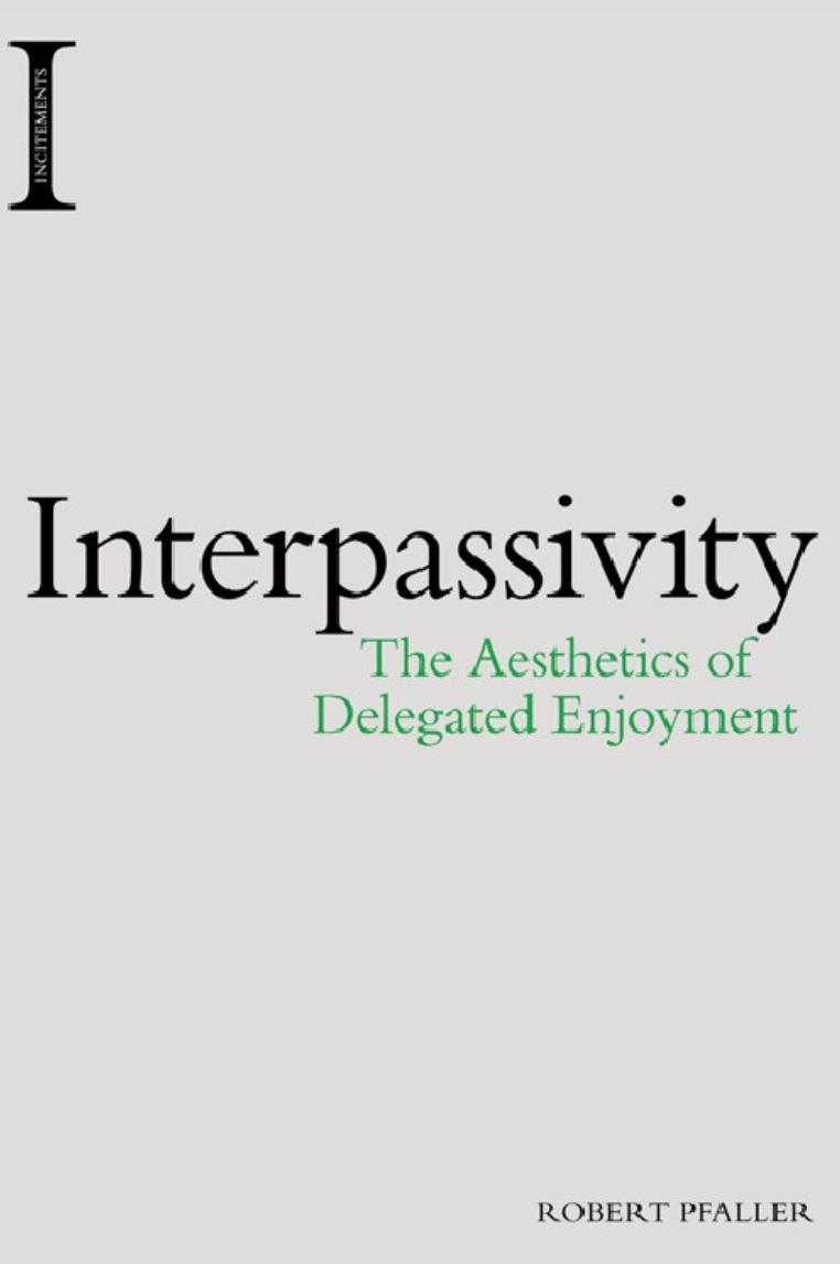 Interpassivity Robert Pfaller