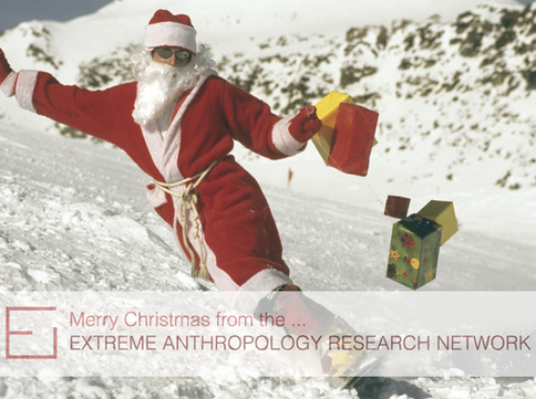 Merry Christmas from the Extreme Anthropology Research Network
