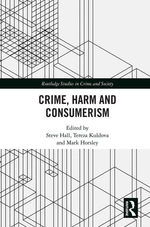 New Ed. volume: Crime, Harm and Consumerism
