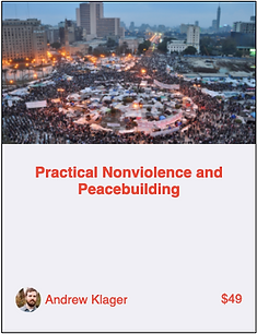 Practical Nonviolence and Peacebuilding.