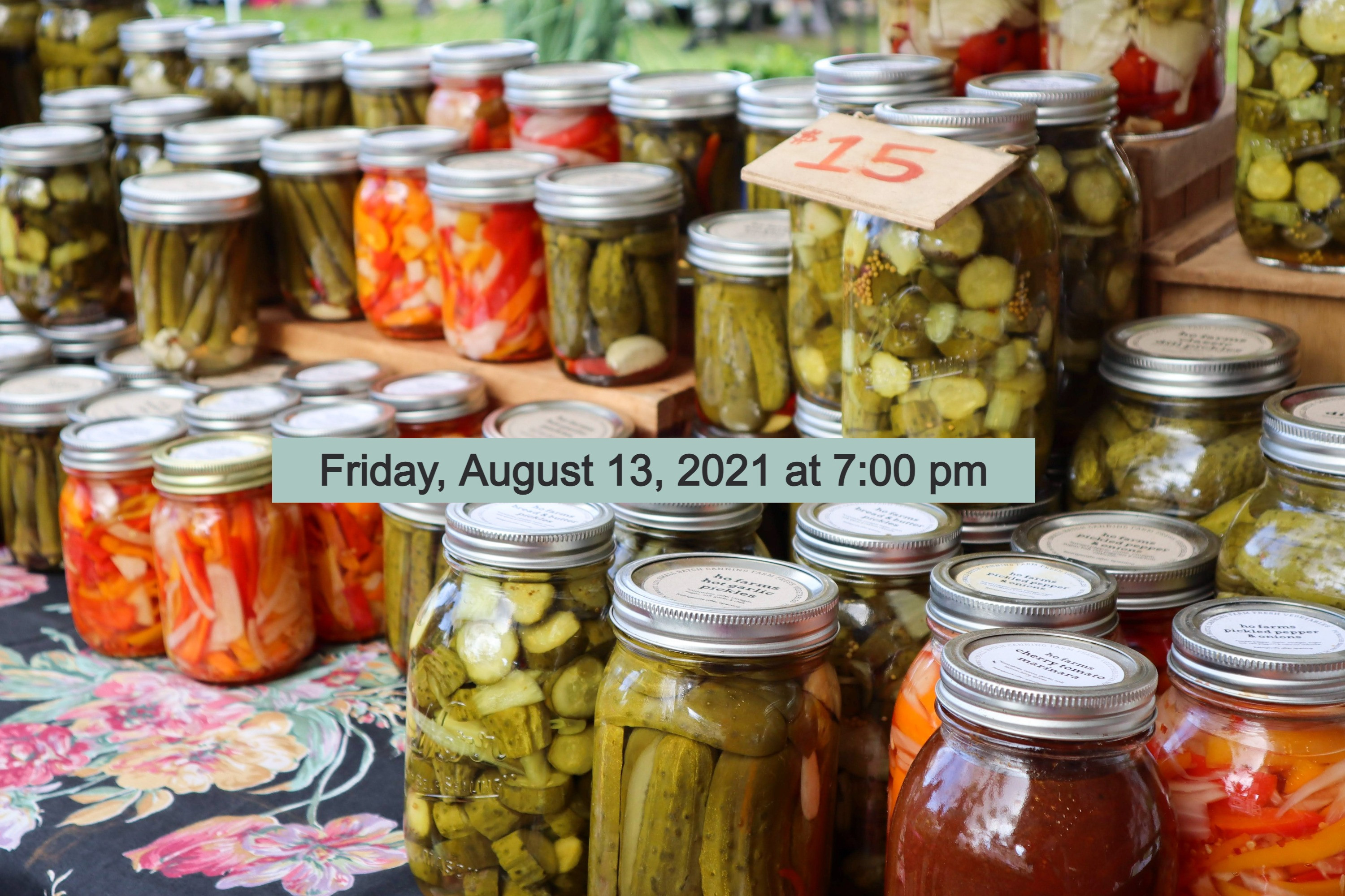 Pickling and Canning - Full Experience