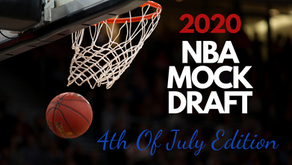 2020 NBA Mock Draft Consensus: Early 4th Of July Prediction Edition