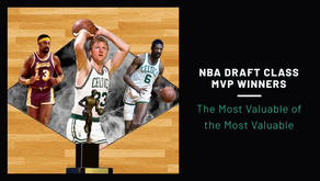 NBA Draft Class MVP Winners – The Most Valuable of the Most Valuable