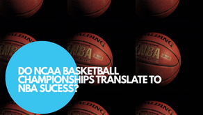Does Being An NCAA Basketball Champion Translate Into NBA Success?