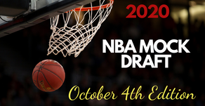 2020 NBA Mock Draft: October 4th Edition