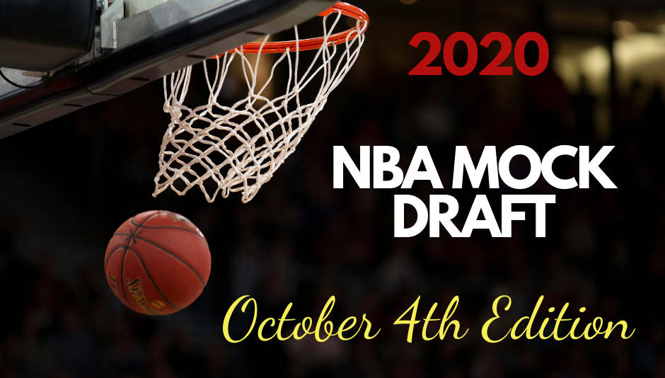 Basketball swishing through a net with the text 2020 NBA Mock Draft: October 4th Edition