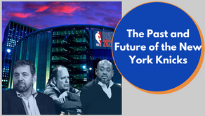 The Past and Future of the New York Knicks