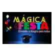 MÁGICA E FESTA