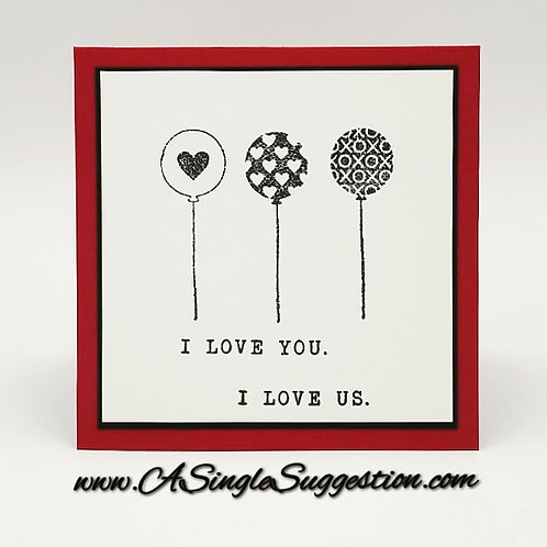 I Love You. I Love Us.