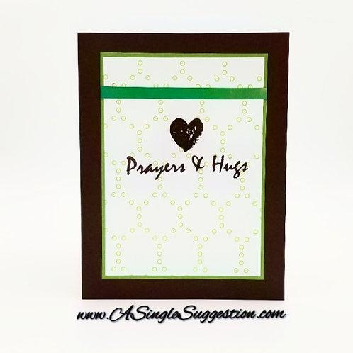 Prayers & Hugs