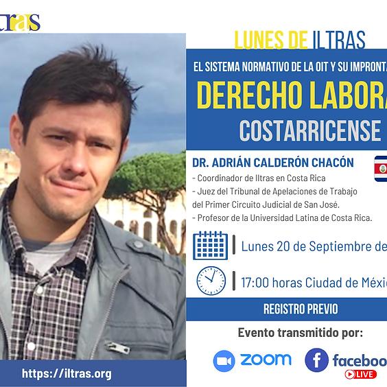 Lunes de Iltras: El sistema normativo de la OIT y su impronta en el Derecho Laboral Costarricense