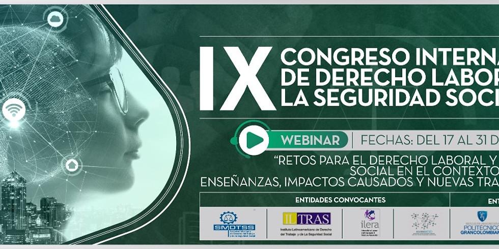 IX CONGRESO INTERNACIONAL DE DERECHO DEL TRABAJO Y DE LA SEGURIDAD SOCIAL V CONGRESO SURAMERICANO DE DERECHO DEL TRABAJO