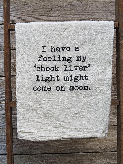 """""""Check Liver"""" Tea Towel"""