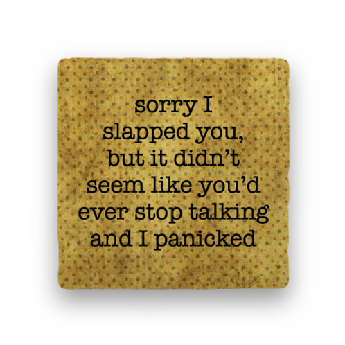 Slapped You