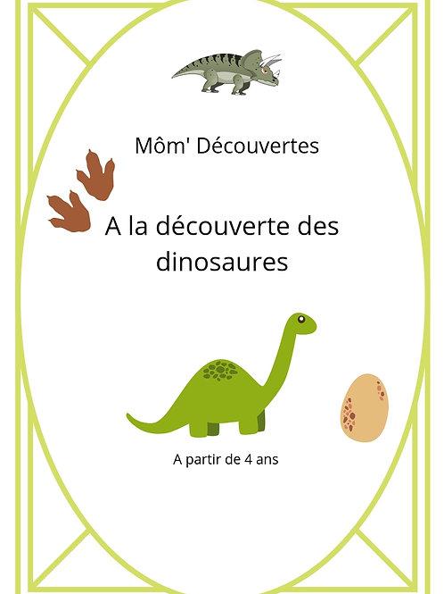 Mom' Découvertes- A la découverte des dinosaures