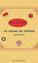 Mom'Découvertes- Le nouvel an chinois